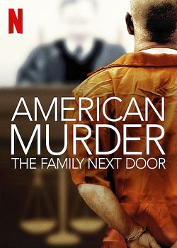 American Murder: The Family Next Door FRENCH WEBRIP 2020