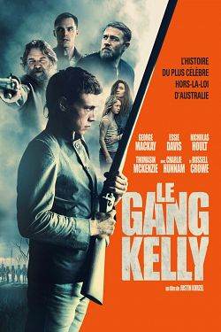 Le Gang Kelly zone telechargement