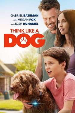 Think Like a Dog FRENCH DVDRIP 2020