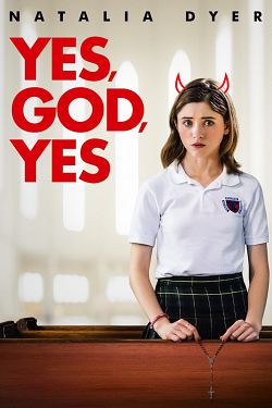 Yes, God, Yes FRENCH WEBRIP 2020